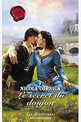Le secret du donjon (Harlequin Les Historiques) Format Kindle