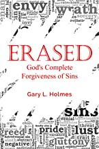 ERASED: God's Complete Forgiveness of Sins