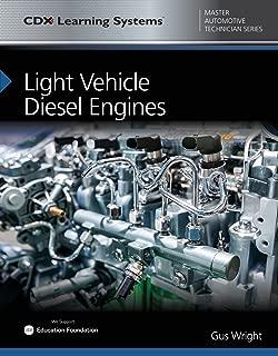 Light Vehicle Diesel Engines: CDX Master Automotive Technician Series