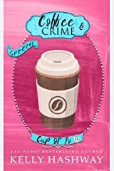 Coffee and Crime (Cup of Jo) Kindle Edition