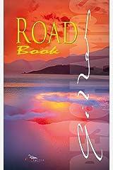 """ROAD Book: Une """"Romance Feel Good Contemporaine"""" oscillant avec délice entre le monde de la photo, de la musique et du cinéma. Format Kindle"""