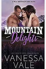 Mountain Delights (Wild Mountain Men Book 2) Kindle Edition