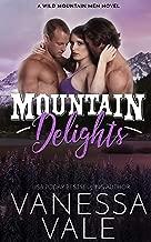 Mountain Delights (Wild Mountain Men Book 2) (English Edition)