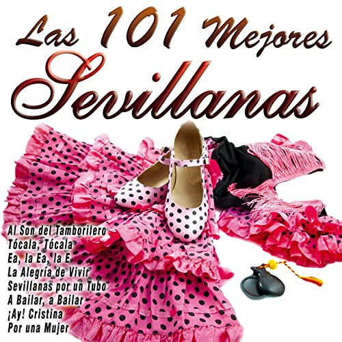 Las 101 Mejores Sevillanas by Various artists on Amazon Music - Amazon.com
