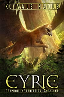 Eyrie (Gryphon Insurrection Book 1)