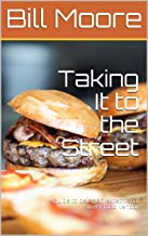Taking It to the Street: A guide to being an exceptional street food vendor