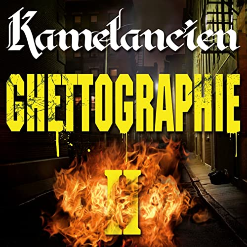 KAMELANCIEN GHETTOGRAPHIE 2 TÉLÉCHARGER