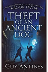 Theft of an Ancient Dog (The Adventures of Desolation Boxster Book 2) Kindle Edition