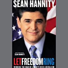 Let Freedom Ring: Winning the War of Liberty over Liberalism