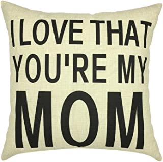 YOUR SMILE I LOVE THAT YOU'RE MY MOM Pattern Cotton Linen Decorative Square Cushion Covers Throw Pillow Covers 18 x 18