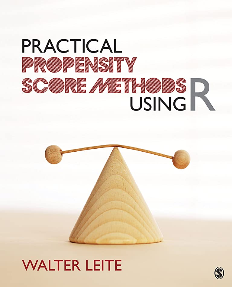 シネマスタウトモロニックPractical Propensity Score Methods Using R (English Edition)