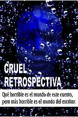 Cruel retrospectiva: la Rola (Spanish Edition) Kindle Edition