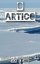 O Artico (A Serie da Natureza Livro 4)