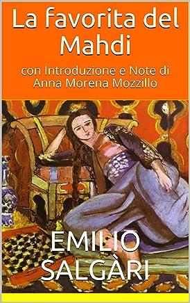 La favorita del Mahdi - annotato: a cura di Anna Morena Mozzillo