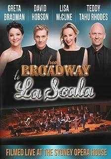 Greta Bradman /David Hobson/Lisa McCune/Teddy Tahu Rhodes: From Broadway to La Scala