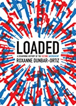 Loaded: A Disarming History of the Second Amendment (City Lights Open Media)