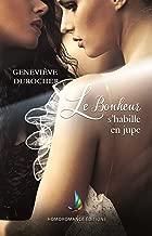 Le bonheur s'habille en jupe   Roman lesbien, livre lesbien (French Edition)