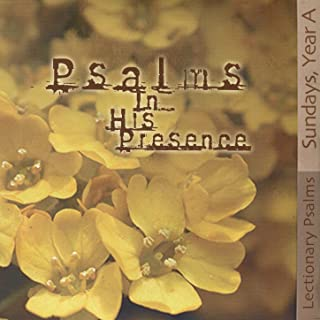 Psalm 95: If Today You Hear His Voice