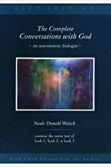 The Complete Conversations with God: An Uncommon Dialogue (Conversations with God Series) Kindle Edition