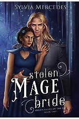 Stolen Mage Bride (Stolen Brides of the Fae) Kindle Edition