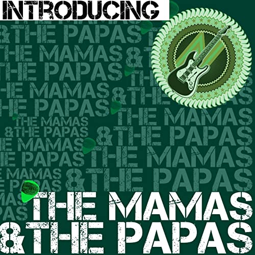Introducing the Mamas & The Papas (Live)