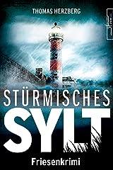 Stürmisches Sylt: Friesenkrimi (Hannah Lambert ermittelt 4) Kindle Ausgabe