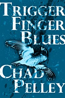 Trigger Finger Blues (FPQ Book 7)