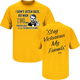 Smack Apparel Iowa Football Fans. Stay Victorious. I Don't Often Hate Gold T-Shirt (S-3X)