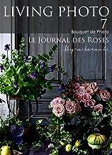 表紙: LIVING PHOTO 7 Le Journal des Roses | 今道 しげみ