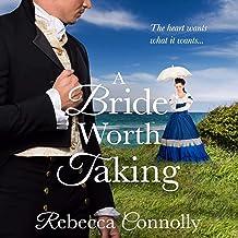 A Bride Worth Taking: Arrangements, Book Six