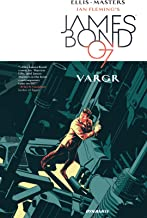 James Bond (2015-2016) Vol. 1: VARGR
