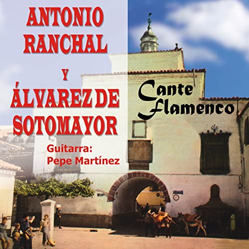 Fandangos de Huelva (Remastered) de Antonio Ranchal y Alvarez de ...