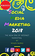Social Media Marketing 2020: The New Era of Internet Marketing