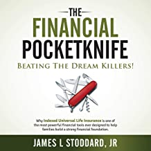 The Financial Pocketknife: Beating the Dream Killers
