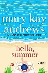 Hello, Summer: A Novel Kindle Edition