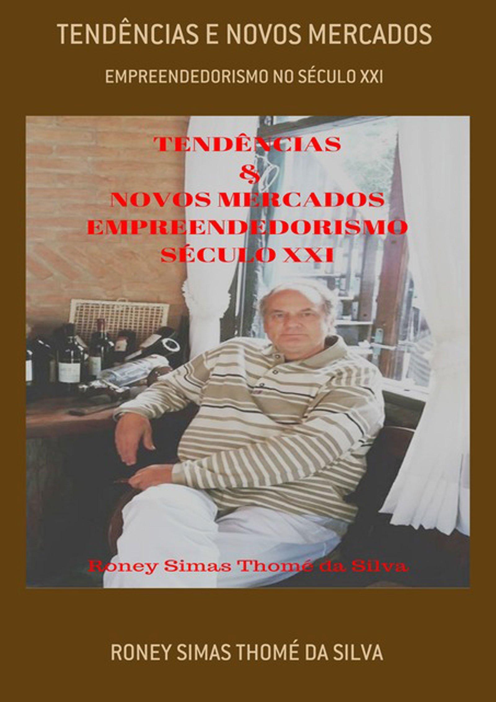 TendÊncias E Novos Mercados (Portuguese Edition)