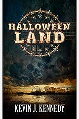 Halloween Land: A Coming of Age Novella Kindle Edition