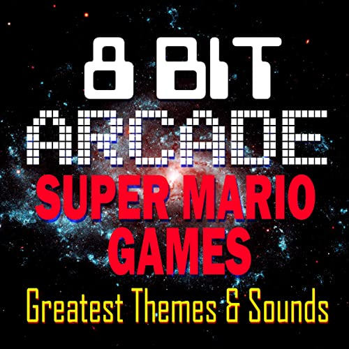 Super Mario Games Greatest Themes Sounds By 8 Bit Arcade