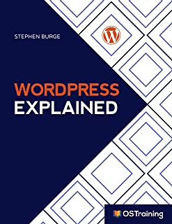 WordPress Explained: Your Step-by-Step Guide to WordPress (2019 Edition) (English Edition)