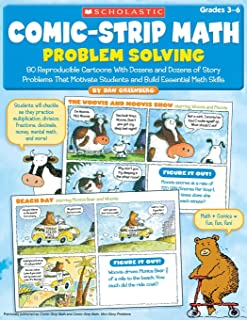 Comic-Strip Math: Problem Solving: 80 Reproducible Cartoons with Dozens and Dozens of Story Problems That Motivate Student...