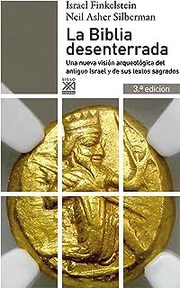 La Biblia desenterrada. Una nueva visión arqueológica del