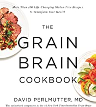Best The Grain Brain Cookbook: More Than 150 Life-Changing Gluten-Free Recipes to Transform Your Health Review