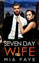 Seven Day Wife: A Fake Marriage Office Romance (English Edition)