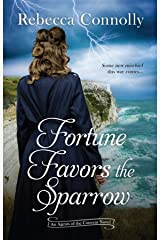 Fortune Favors the Sparrow (Agents of the Convent, Book One) Kindle Edition