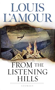 From the Listening Hills: Stories (L Amour, Louis)