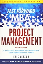 The Fast Forward MBA in Project Management (Fast Forward MBA Series) Book PDF