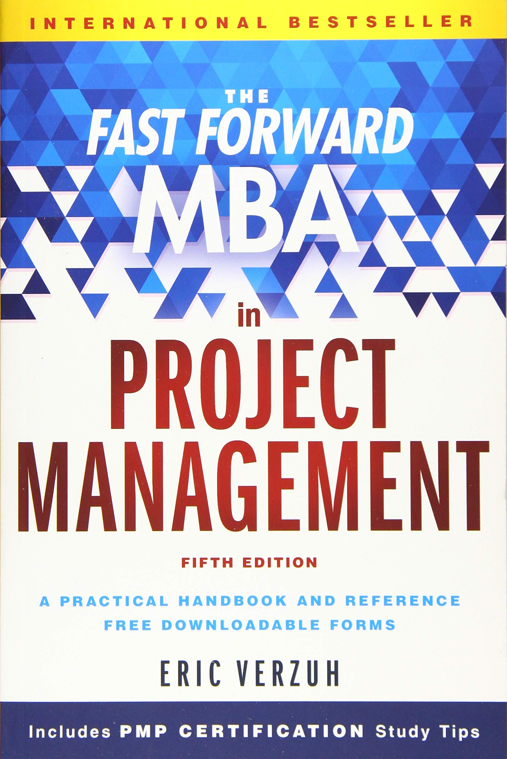 Download The Fast Forward MBA In Project Management (Fast Forward MBA Series) 