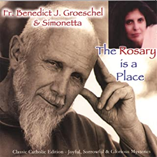 The Rosary Is a Place