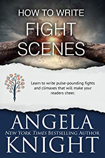 How to Write Fight Scenes: Write fights that excite—even if you don't know a right cross from a left jab. (English Edition)