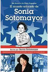 El mundo adorado de Sonia Sotomayor (Spanish Edition) Kindle Edition